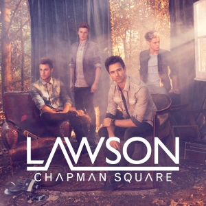 "Album: Lawson - ""Chapman Square"" (2012)"
