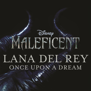 lana del rey once upon a dream